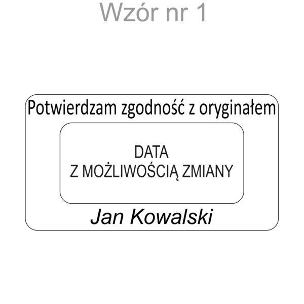 """Datownik """" potwierdzam zgodność z oryginałem"""" i imieniem i nazwiskiem"""